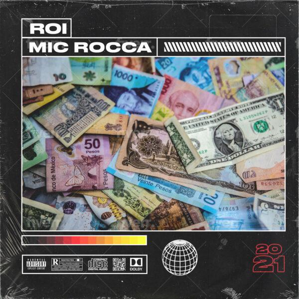 """Mic Rocca – """"ROI"""""""