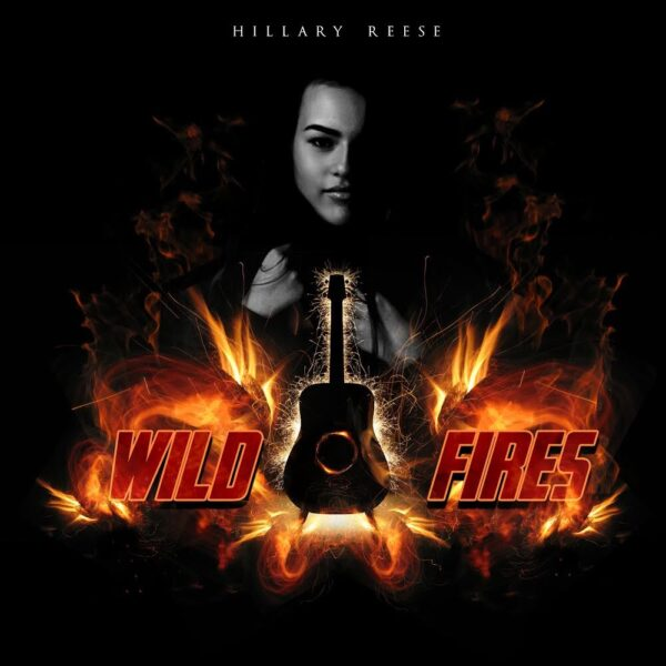 "Hillary Reese Single Release: ""Wildfires"""