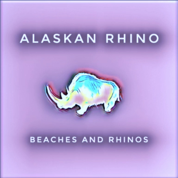 "Alaskan Rhino – ""Beaches and Rhinos"""
